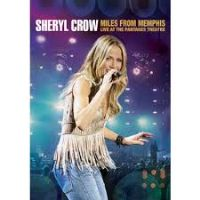 Sheryl Crow - Miles from Memphis